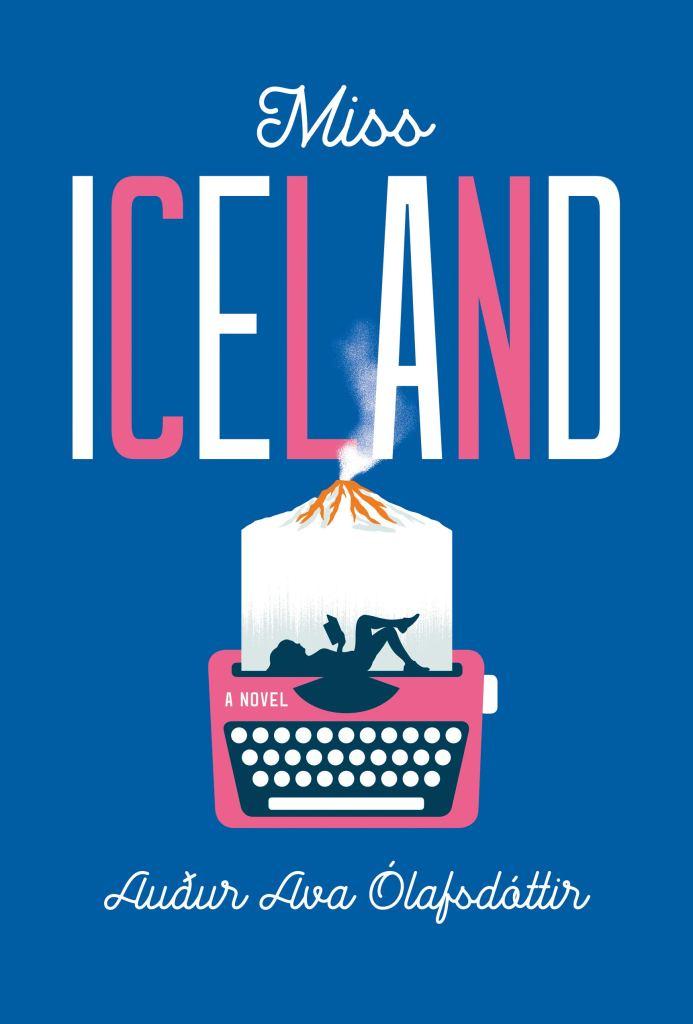 Cover of Miss Iceland by Audur Ava Olafsdottir